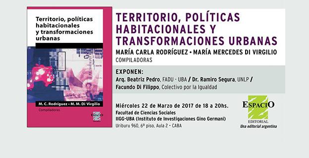 """Los invitamos a la presentación del libro: """"Territorio, Políticas Habitacionales y Transformaciones Urbanas"""""""
