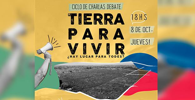 Ciclo de Charlas TIERRA PARA VIVIR 8/10 – 18hs